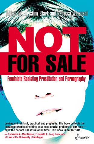 No está a la venta: Mujeres que resisten a la prostitución ya la pornografía