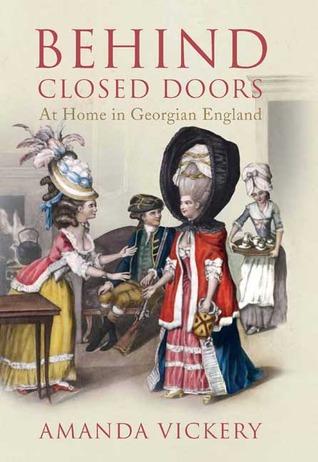 Detrás de puertas cerradas: en casa en Inglaterra georgiana