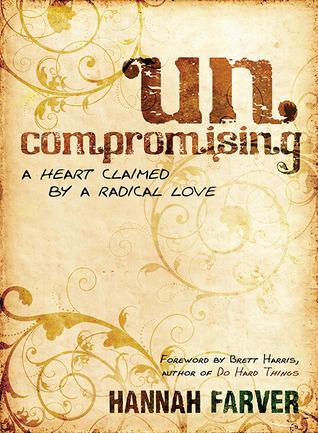 Sin compromisos: un corazón reclamado por un amor radical