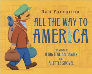 Todo el camino a América: La historia de una gran familia italiana y una pequeña pala