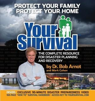 Su supervivencia: el recurso completo para la planificación y recuperación de desastres