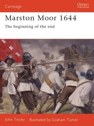 Marston Moor 1644: El principio del fin