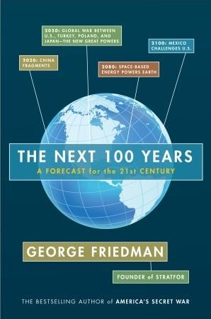 Los próximos 100 años: un pronóstico para el siglo XXI