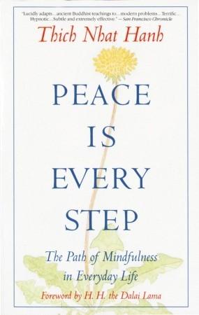 La paz es cada paso: el camino de la atención plena en la vida cotidiana