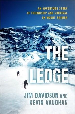The Ledge: Una historia de aventura de la amistad y la supervivencia en el Monte Rainier