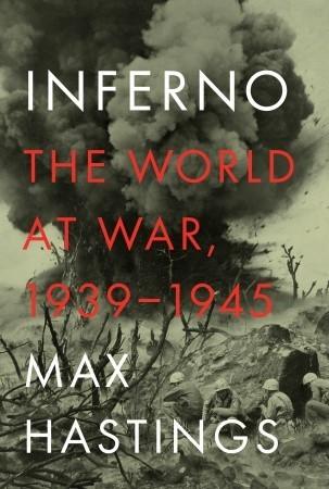 Inferno: El mundo en guerra, 1939-1945