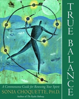 Verdadero equilibrio: una guía para la renovación de su espíritu