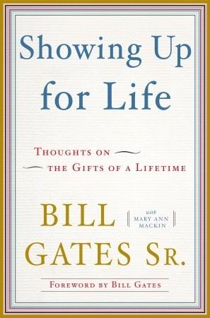 Mostrando para arriba para la vida: Pensamientos en los regalos de una vida