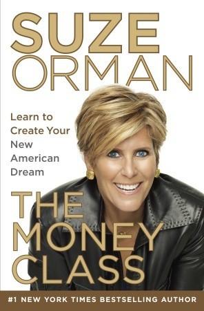 La clase de dinero: Aprenda a crear su nuevo sueño americano
