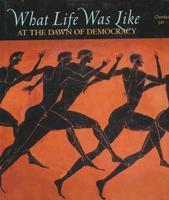 Cómo era la vida en el amanecer de la democracia: Atenas clásica, 525-322 AC