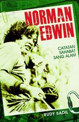 Norman Edwin: Catatán Sahabat Sang Alam