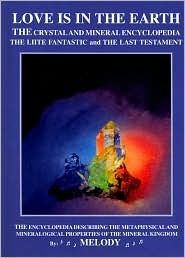 El amor está en la tierra: La enciclopedia de cristal y minerales: El fantástico de Liite y