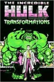 Increíble Hulk: Transformaciones