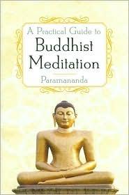 Una guía práctica para la meditación budista