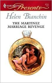 La venganza de matrimonio de Martínez (Wedlocked!) (Harlequin Presents, # 2715)