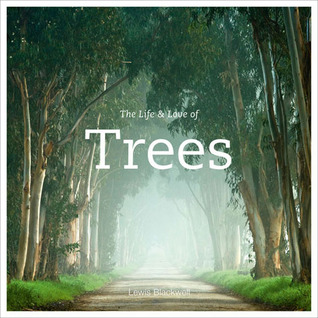 La vida y el amor de los árboles
