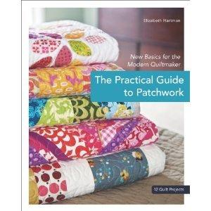 La Guía Práctica del Patchwork: Nuevos conceptos básicos para el edredón moderno: 12 proyectos de Edredón