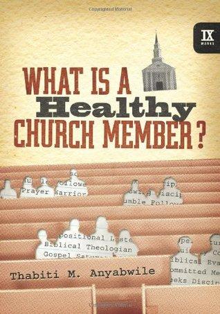 ¿Qué es un miembro de la Iglesia Saludable?