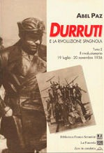 Durruti y la rivoluzione spagnola, Tomo 2: Il rivoluzionario, 19 luglio-20 novembre 1936