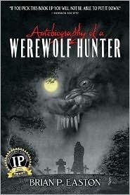 Autobiografía de un cazador del hombre lobo