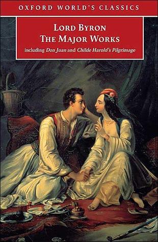 Lord Byron: Las Obras Mayores