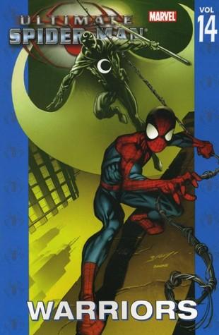 Ultimate Spider-Man, Volumen 14: Guerreros