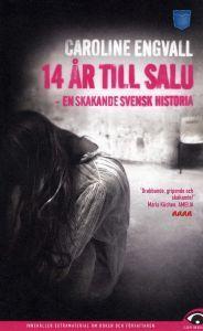 14 años hasta el saludo: En skakande svensk historia