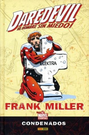 Daredevil ¡El hombre sin miedo !: Condenados