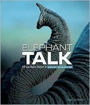 Elephant Talk: La Ciencia Sorprendente de Elephant Communication