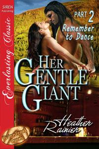 Su Gentle Giant, Parte 2: Recuerde bailar