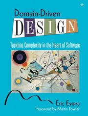 Diseño impulsado por el dominio: abordando la complejidad en el corazón del software