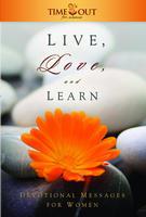 Vive, ama y aprende: Mensajes de devoción para las mujeres
