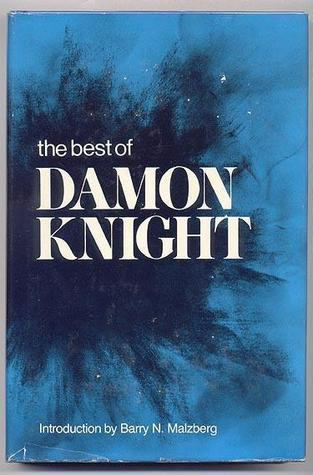 El mejor de Damon Knight