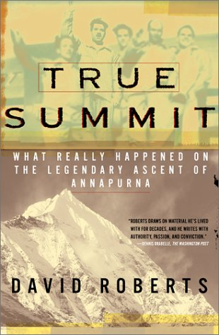 True Summit: Lo que realmente sucedió en el legendario ascenso al Annapurna