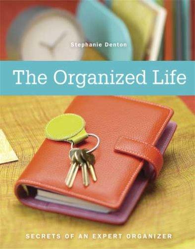 La vida organizada: secretos de un organizador experto