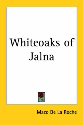 Whiteoaks Of Jalna
