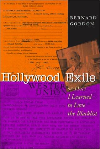 Hollywood Exile, o cómo aprendí a amar la lista negra