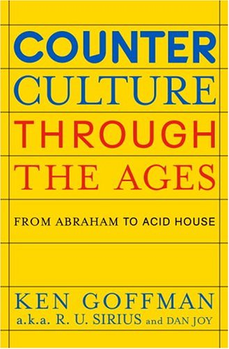 Contracultura a través de las edades: de Abraham a la casa ácida